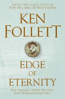 Edge of Eternity - Follett, Ken