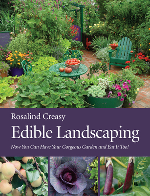 Edible Landscaping - Creasy, Rosalind (Photographer)