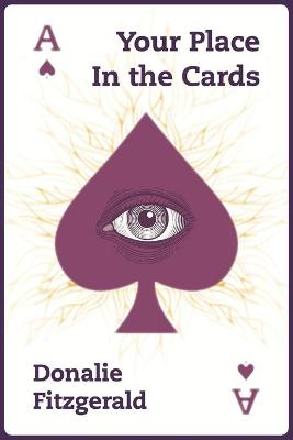 Edith L. Randall's Your Place in the Cards - Fitzgerald, Donalie