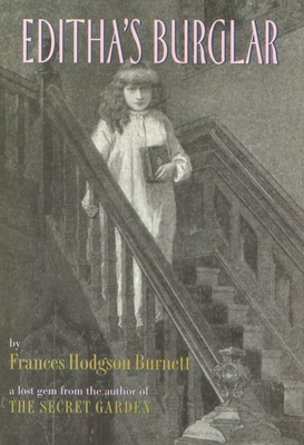 Editha's Burglar - Burnett, Frances
