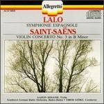 Edouard Lalo: Symphonie Espagnole; Camille Saint-Saëns: Violin Concerto No. 3
