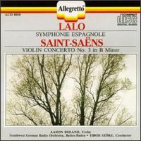 Edouard Lalo: Symphonie Espagnole; Camille Saint-Saëns: Violin Concerto No. 3 - Aaron Rosand (violin); SWR Baden-Baden and Freiburg Symphony Orchestra; Tibor Szoke (conductor)