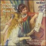 Eduard Franck: Piano Trios