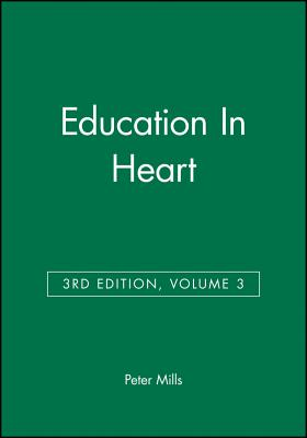 Education in Heart - Mills, Peter (Editor)