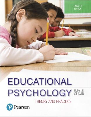 Educational Psychology: Theory and Practice - Slavin, Robert