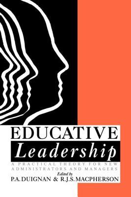 Educative Leadership - Duignan, P a