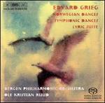 Edvard Grieg: Norwegian Dances; Symphonic Dances; Lyric Suite