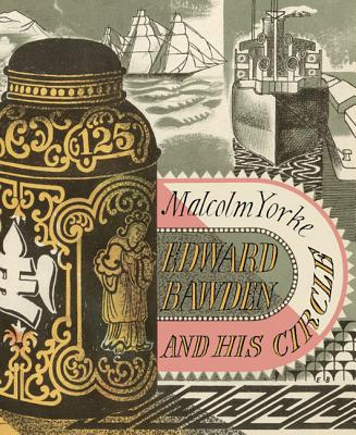 Edward Bawden & His Circle: The Inward Laugh - Yorke, Malcolm