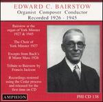 Edward C. Bairstow, Recorded 1926-1945