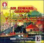 Edward German: Symphonic Suite; Symphony No. 2
