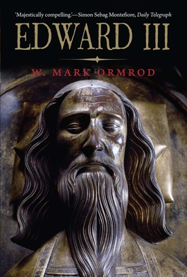 Edward III - Ormrod, W Mark