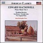 Edward MacDowell: Piano Music, Vol. 1