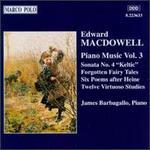 Edward MacDowell: Piano Music, Volume Three