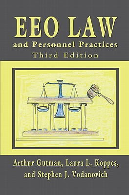 EEO Law and Personnel Practices - Gutman, Arthur, Dr., and Koppes, Laura L, and Vodanovich, Stephen J