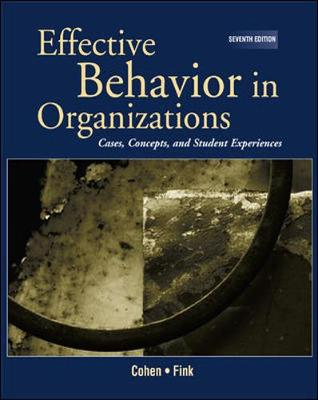 Effective Behavior in Organizations (Rep) with Powerweb - Cohen, Allan R, MBA, and Fink, Stephen L