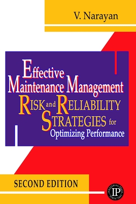 Effective Maintenance Management - Narayan, Vee