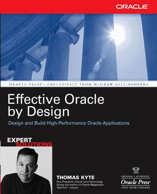 Effective Oracle by Design - Kyte, Thomas