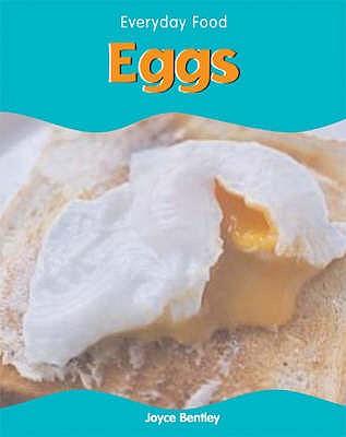 Eggs - Bentley, Joyce