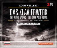 Egon Wellesz: Complete Works for Piano - Margarete Babinsky (piano)