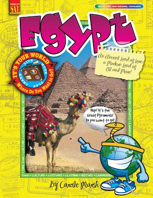 Egypt: an Ancient Land of Lore; a Modern Land of Oil and More! - Carole Marsh