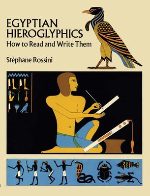 Egyptian Hieroglyphics - Rossini, Stephane