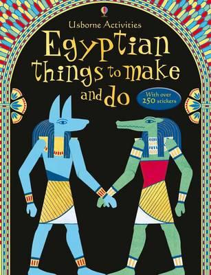 Egyptian Things to Make and Do - Bone, Emily