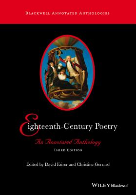 Eighteenth-Century Poetry: An Annotated Anthology - Fairer, David (Editor), and Gerrard, Christine (Editor)
