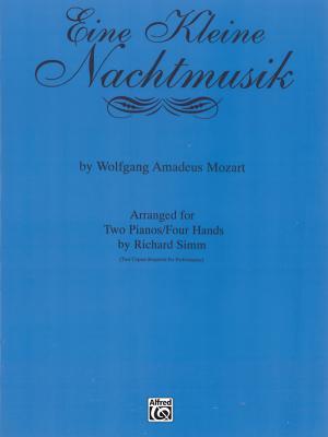 Eine Kleine Nachtmusik: Sheet - Mozart, Wolfgang Amadeus (Composer), and Simm, Richard (Composer)