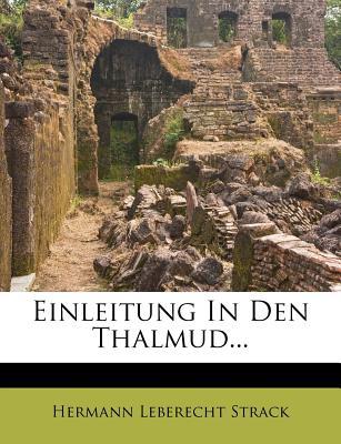 Einleitung in Den Thalmud - Strack, Hermann Leberecht