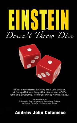 Einstein Doesn't Throw Dice - Colameco, Andrew John