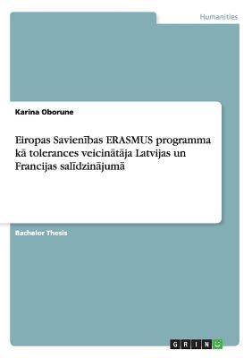 Eiropas Savien+bas Erasmus Programma K Tolerances Veicintja Latvijas Un Francijas Sal+dzinjum - Oborune, Karina