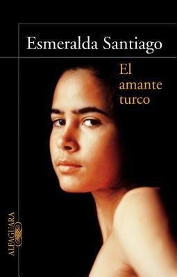 El Amante Turco - Santiago, Esmeralda