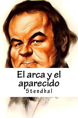 El Arca y El Aparecido - Stendhal