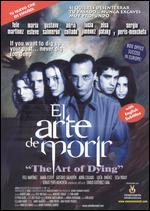 El Arte de Morir - Alvaro Fernandez Armero