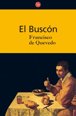 El Buscon - De Quevedo, Francisco