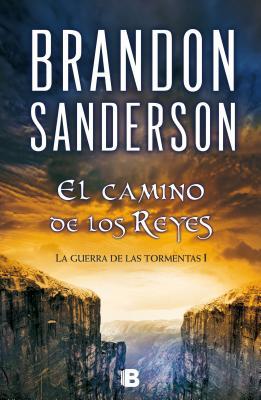 El Camino de Los Reyes I - Sanderson, Brandon