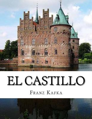 El Castillo - Kafka, Franz
