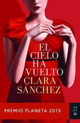 El Cielo Ha Vuelto - Sanchez, Clara