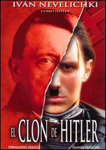 El Clon de Hitler - Arturo Velazco