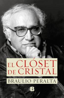 El Closet de Cristal - Peralta, Braulio