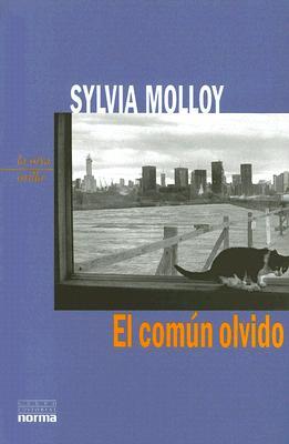 El Comun Olvido - Molloy, Sylvia