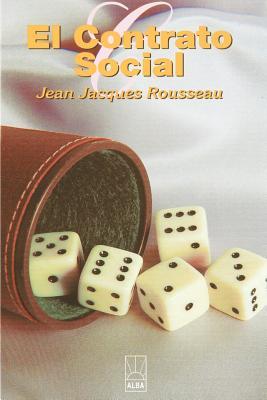 El Contrato Social - Rousseau, Jean Jacques