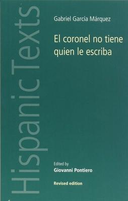 El Coronel No Tiene Quien Le Escriba - Garcia Marquez, Gabriel, and Pontiero, Giovanni (Volume editor)