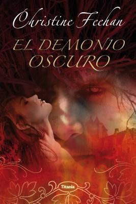 El Demonio Oscuro - Feehan, Christine