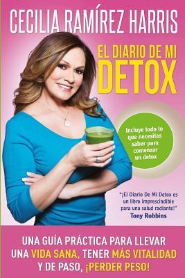 El Diario de Mi Detox (Blanco y Negro) - Ramirez Harris, Cecilia