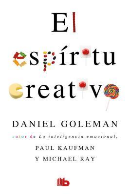 El Espiritu Creativo - Goleman, Daniel, Prof.