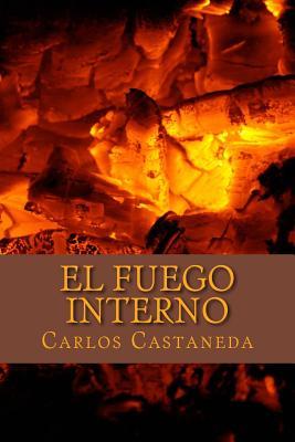 El Fuego Interno - Castaneda, Carlos