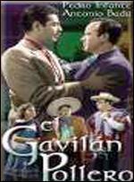 El Gavilan Pollero - Rogelio A. González