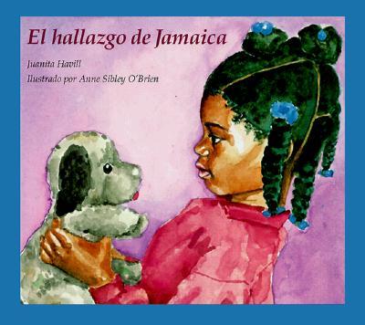 El Hallazgo de Jamaica - Havill, Juanita, and Mlawler, Teresa (Translated by)
