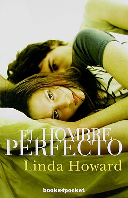El Hombre Perfecto - Howington, Linda, and Sanz, Cristina Martin (Translated by)